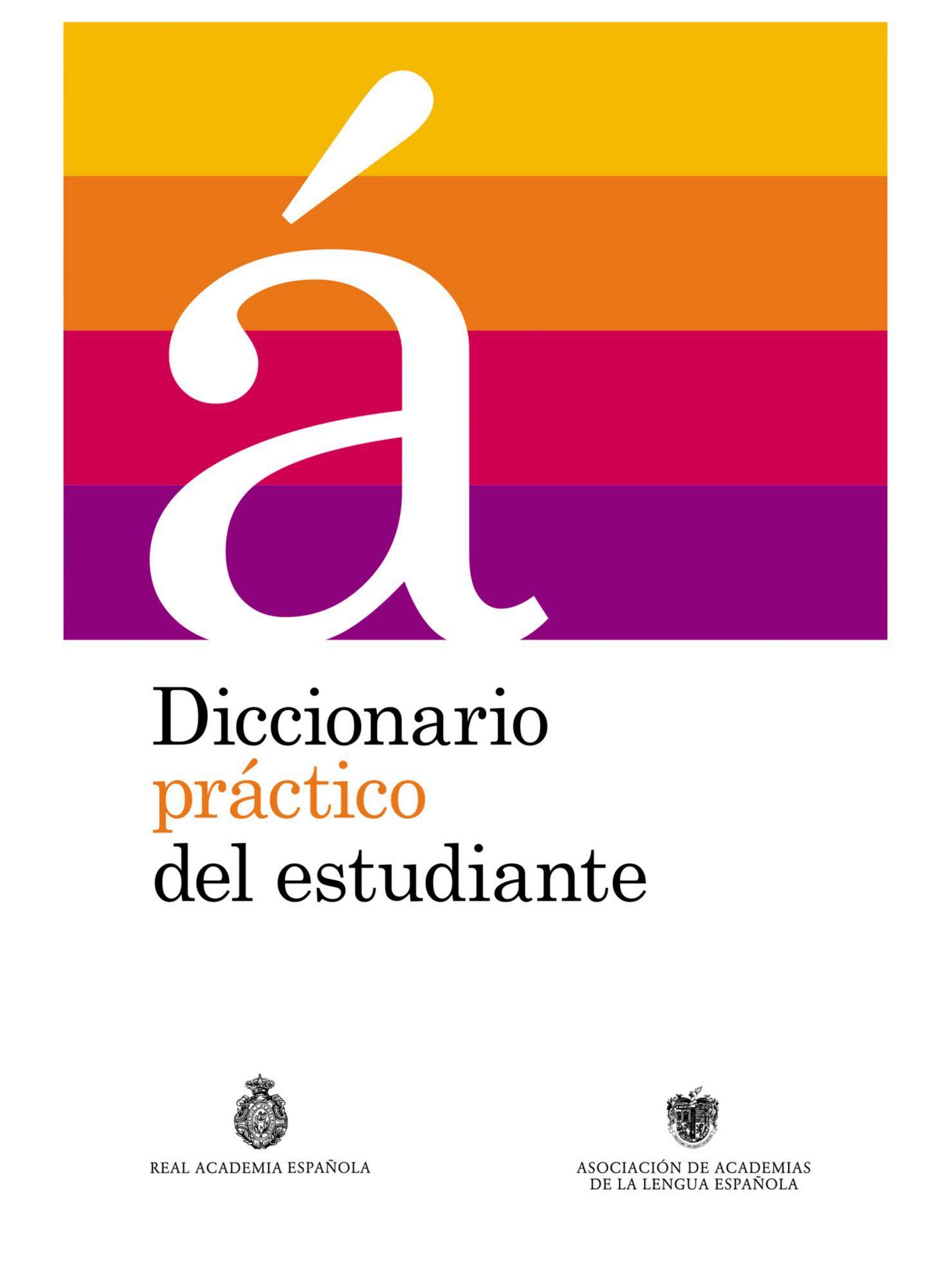 Diccionario práctico del estudiante - Real Academia Española ... a8b81ec1b2d9
