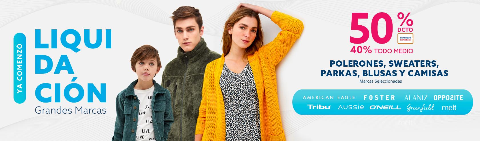 50% de Descuento con Tarjeta Cencosud / 40% Todo Medio en Polerones, Sweaters, Parkas, Blusas y Camisas. Marcas seleccionadas.