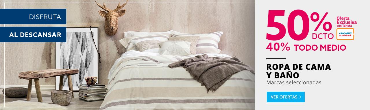 50 por ciento de descuento con tarjeta cencosud y 40 por ciento de descuento todo medio en ropa de cama y baño