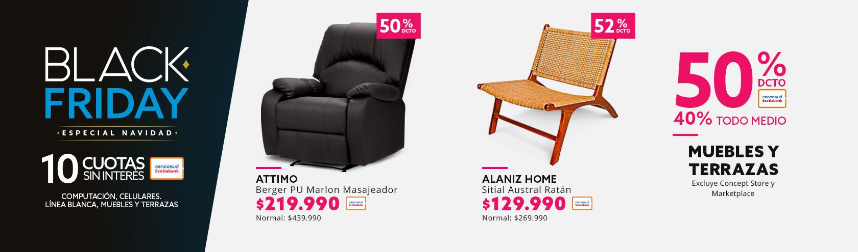50% descuento con tarjeta cencosud y 40% de descuento todo medio de pago en muebles y terrazas