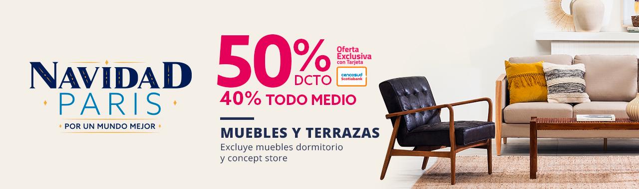50 por ciento de descuento con tarjeta cencosud y 40 por ciento de descuento todo medio en muebles y terrazas