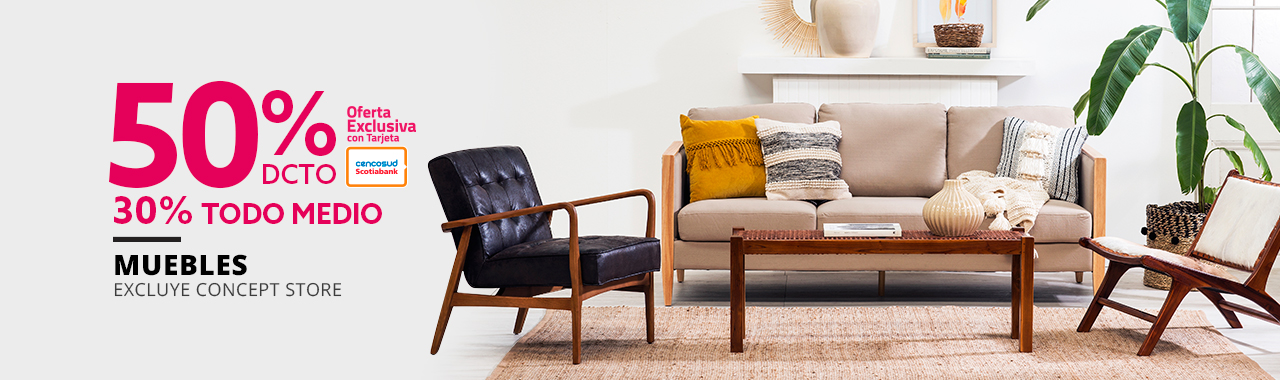 50 por ciento de descuento con tarjeta cencosud y 30 por ciento todo medio de pago en muebles excluye concept store