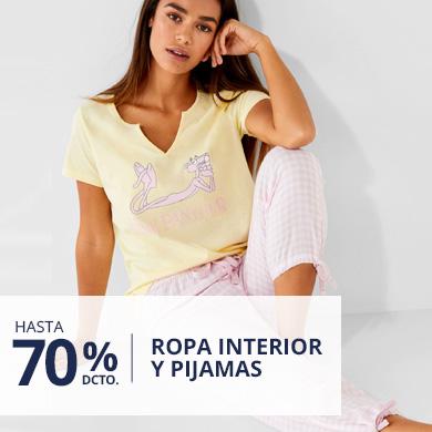 Hasta 70% Dcto Ropa Interior y Pijamas