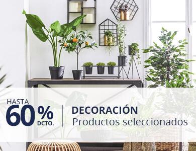 Hasta 60% dcto en decoracion, solo productos seleccionados
