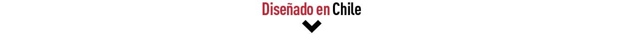 Diseñado en Chile